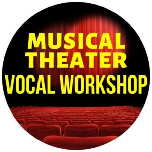 Musical Theater Vocal Workshop